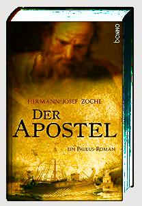 Zoche - Der Apostel - Ein Paulus Roman